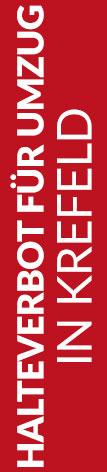Roter Banner von Hafels Umzüge mit der Aufschrift: Halteverbot für Umzug in Krefeld